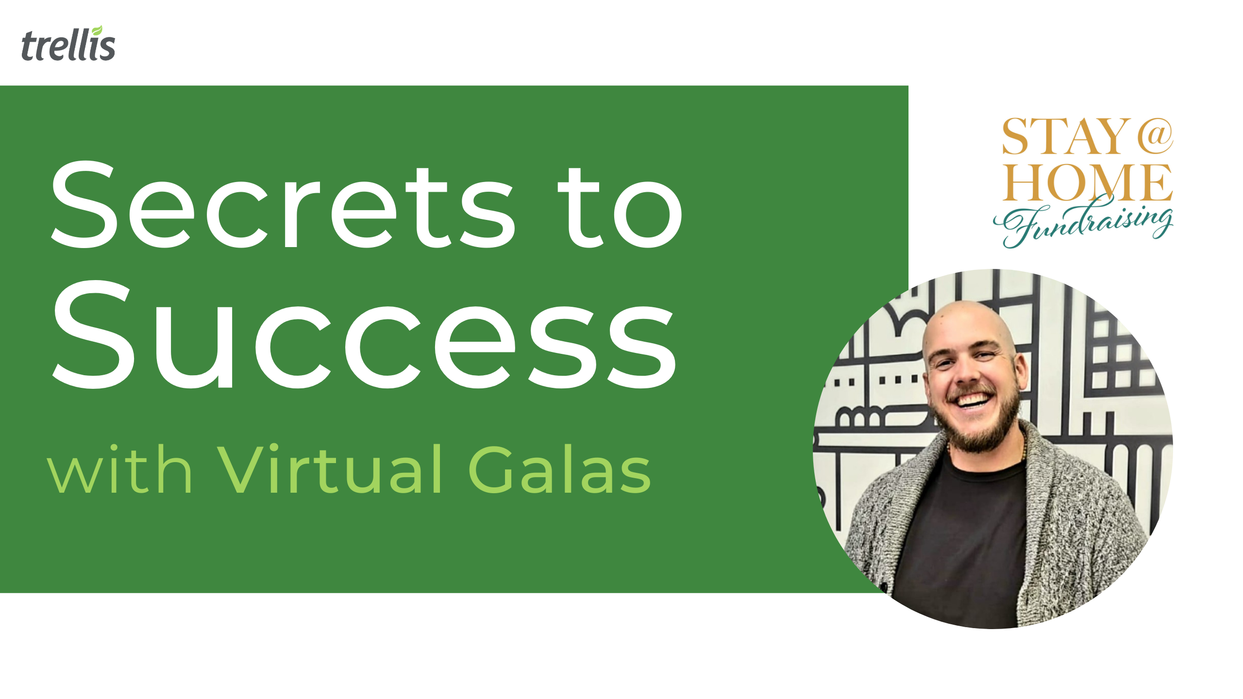 Secrets to Success With Virtual Galas in 2021 - Trellis Webinar Series