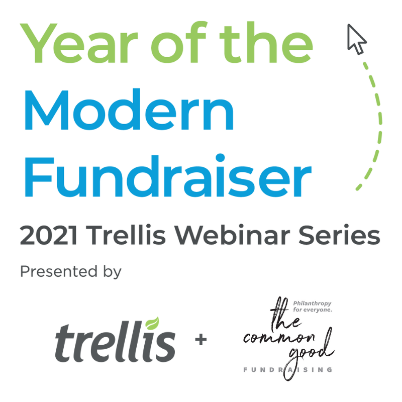 he Year o Peer to Peer Webinar with the Common Good Fundraising and Trellis