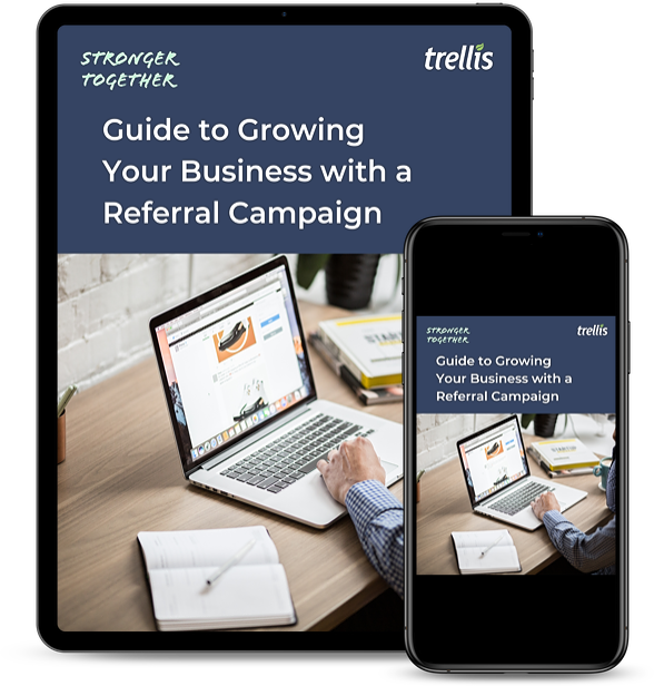 Guide to Growing Your Business with a Referral Campaign